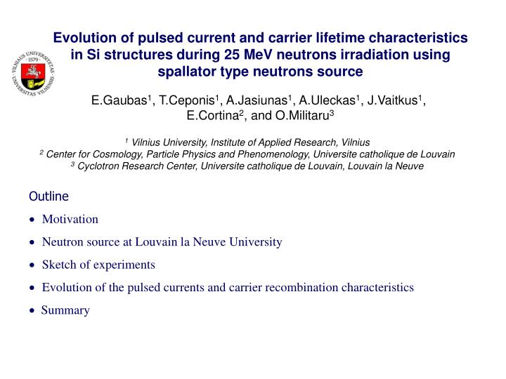 Evolution of pulsed current and carrier lifetime characteristics in Si structures during 25 MeV neut...