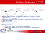 perkins refinement of ctcp1