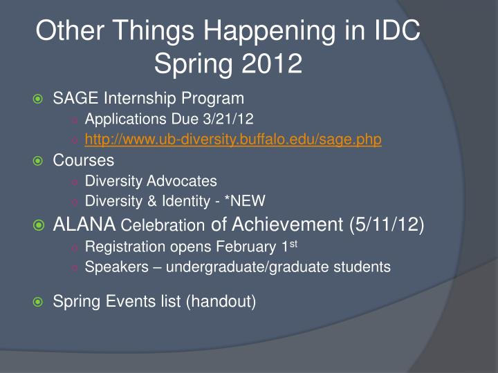 Other Things Happening in IDC