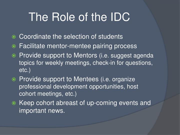 The Role of the IDC