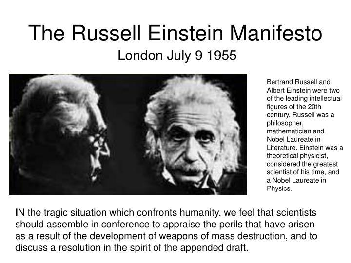 The Russell Einstein Manifesto