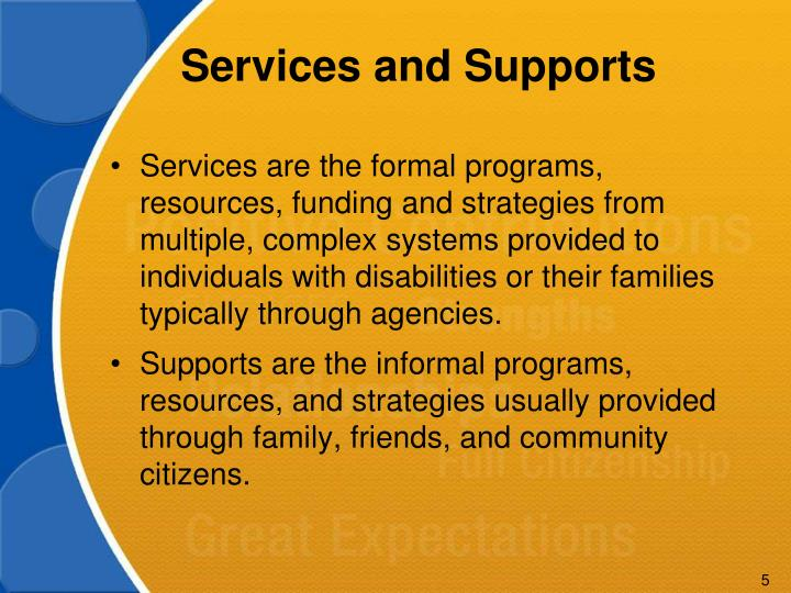 Services and Supports