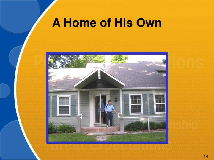 A Home of His Own