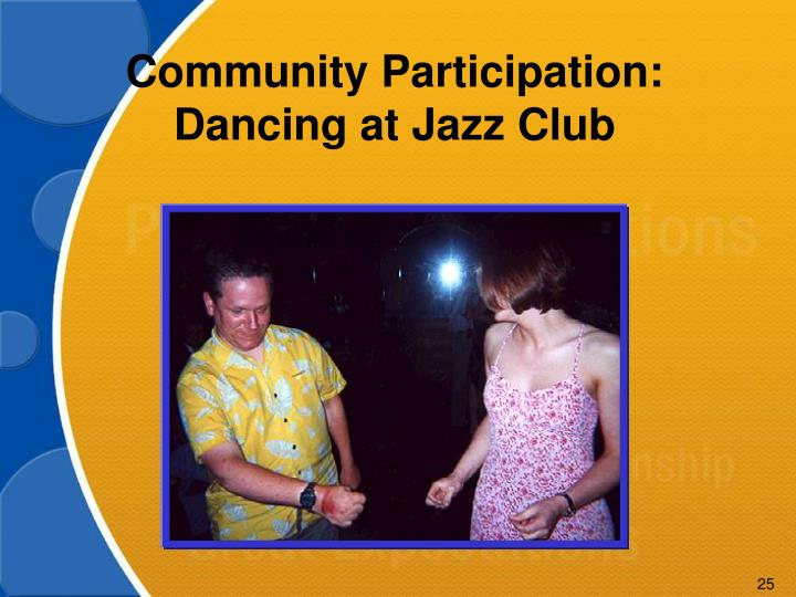 Community Participation: Dancing at Jazz Club