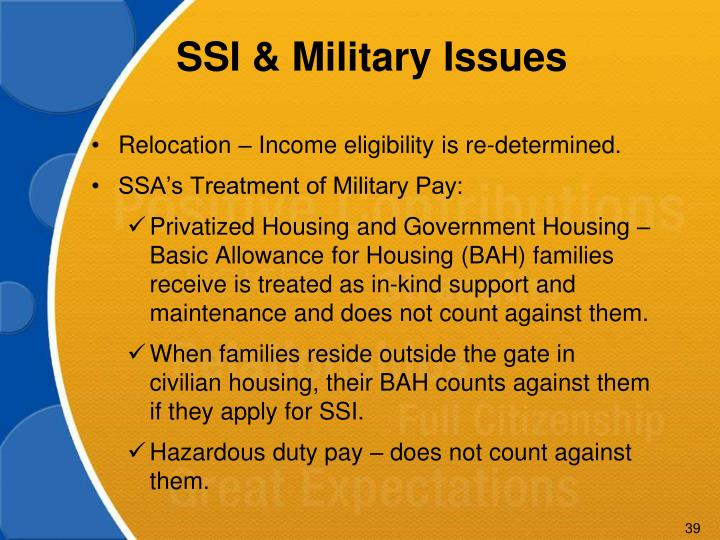 SSI & Military Issues