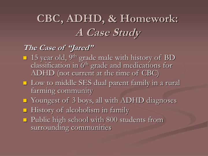 empirical case study on adhd 5 case study 1 attention defi cit hyperactivity disorder (adhd) in children and young people alison coad georgia is 10 and lives with her mum, emma, her dad, nick and her younger brother sam,.