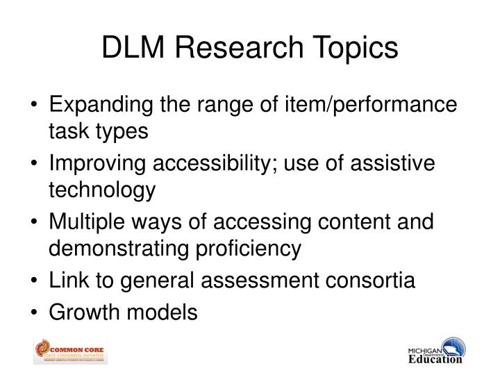 DLM Research Topics