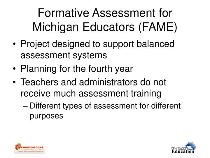 Formative Assessment for Michigan Educators (FAME)