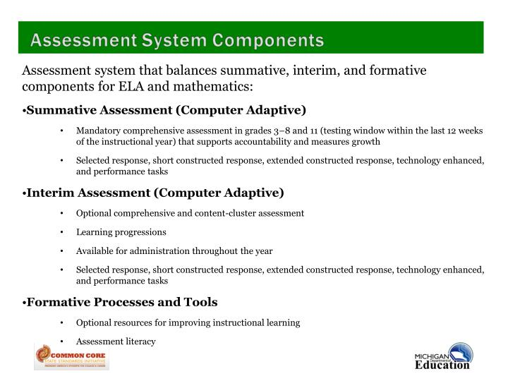 Assessment system that balances summative, interim, and formative components for ELA and mathematics: