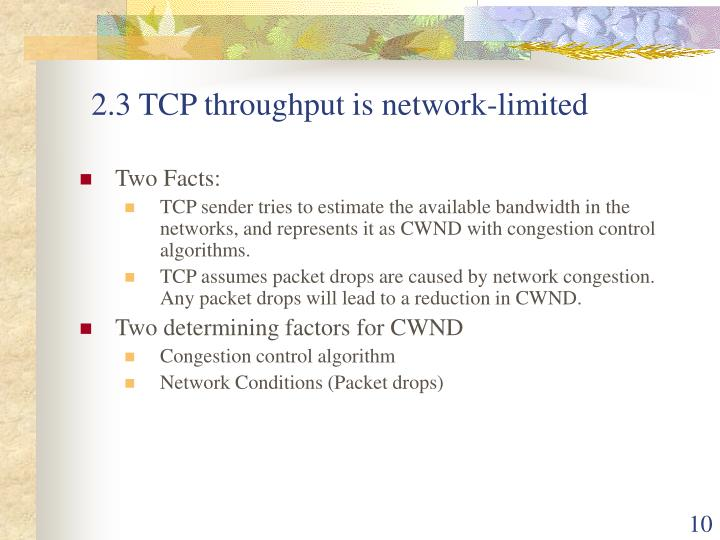 2.3 TCP throughput is network-limited