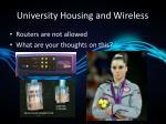 university housing and wireless