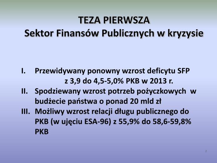 Teza pierwsza sektor finans w publicznych w kryzysie