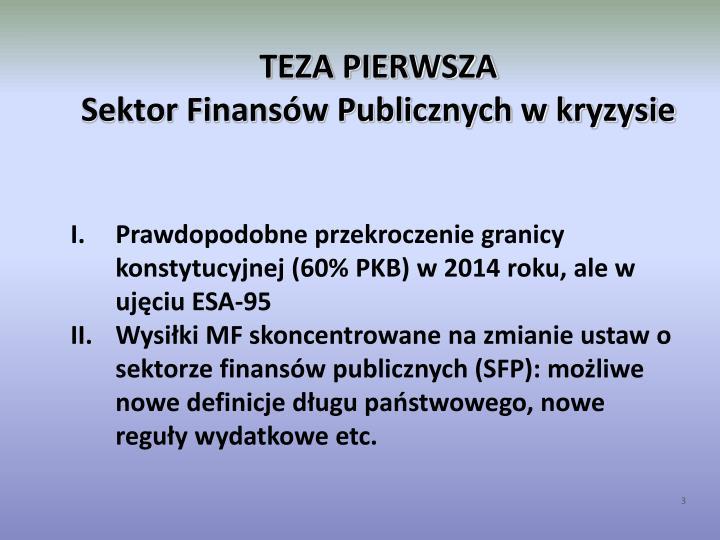 Teza pierwsza sektor finans w publicznych w kryzysie1