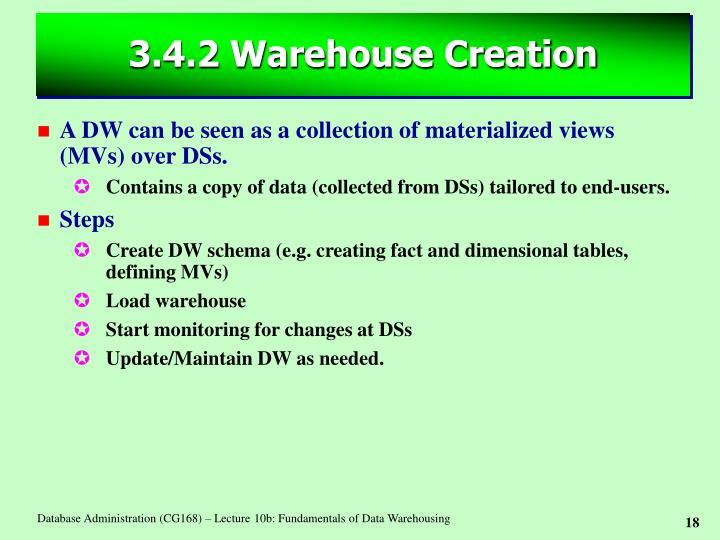 3.4.2 Warehouse Creation