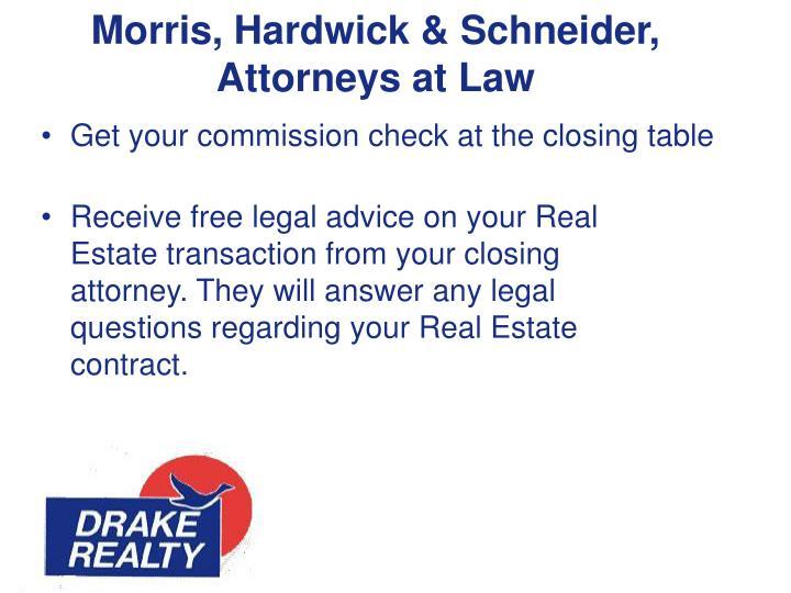 Morris, Hardwick & Schneider,