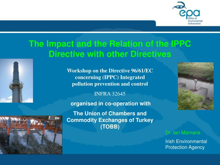 the impact and the relation of the ippc directive with other directives n.