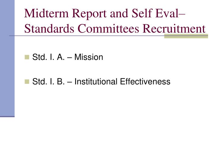 Midterm Report and Self Eval–