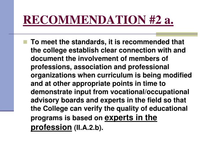 RECOMMENDATION #2 a.