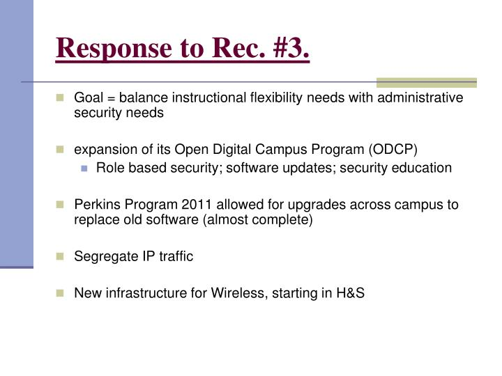 Response to Rec. #3.