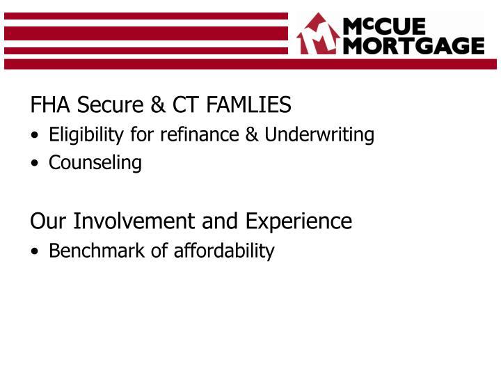 FHA Secure & CT FAMLIES