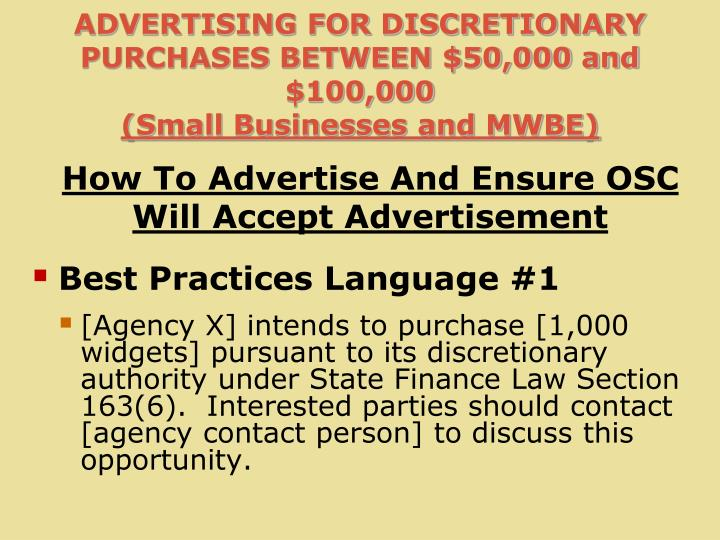 ADVERTISING FOR DISCRETIONARY PURCHASES BETWEEN $50,000 and $100,000