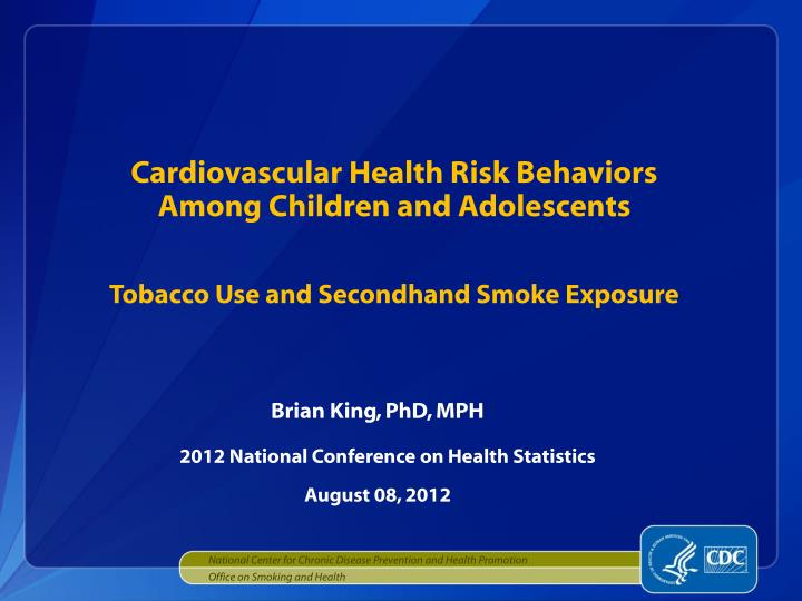 cardiovascular health risk behaviors among children and adolescents n.