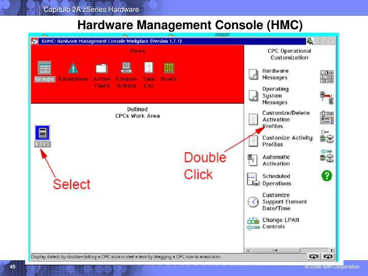 Hardware Management Console (HMC)