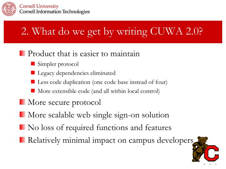 2. What do we get by writing CUWA 2.0?