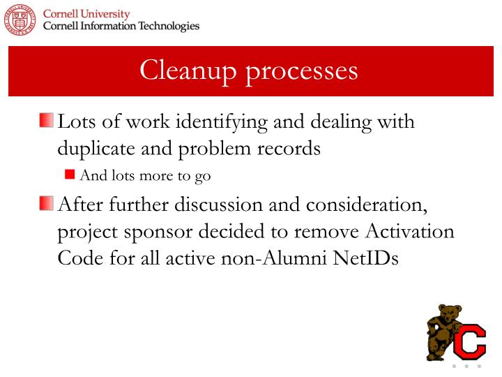 Cleanup processes