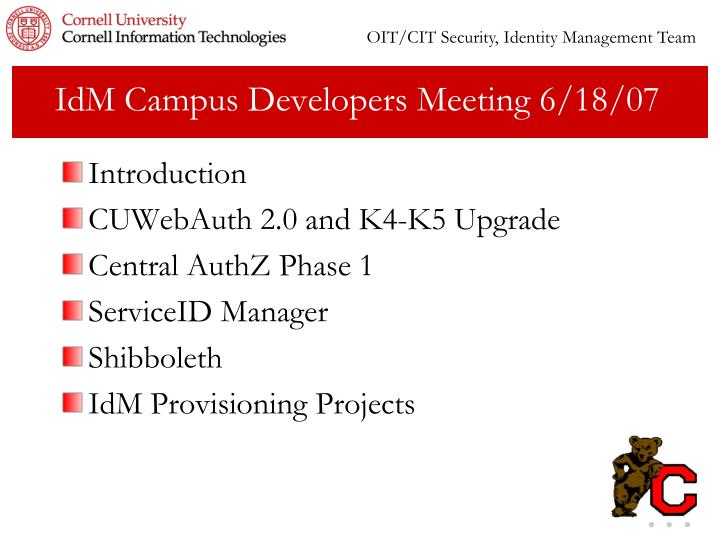 Idm campus developers meeting 6 18 07
