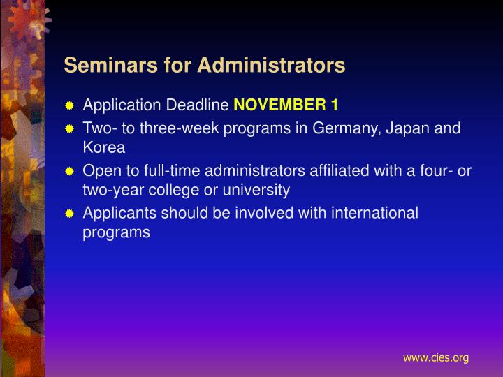 Seminars for Administrators