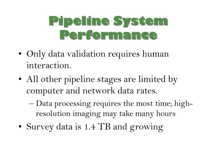 Pipeline System Performance