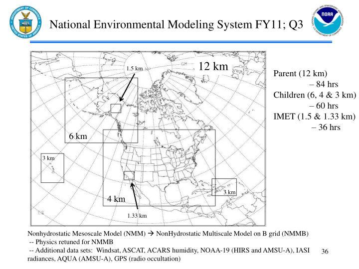 National Environmental Modeling System FY11; Q3
