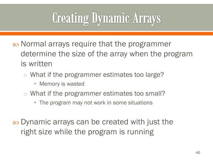 Creating Dynamic Arrays