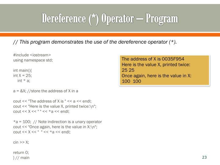 Dereference (*) Operator – Program
