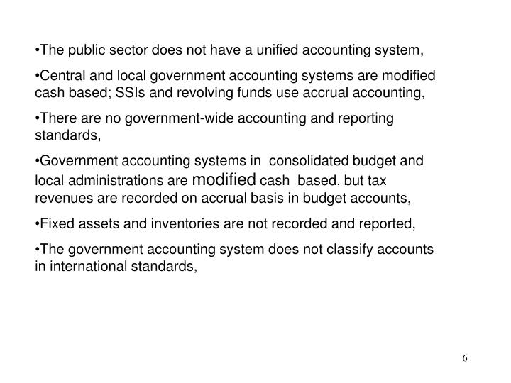 The public sector does not have a unified accounting system