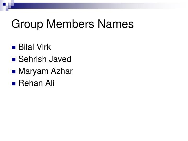 Group Members Names