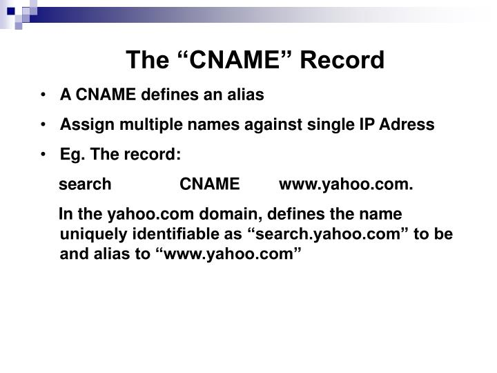 "The ""CNAME"" Record"