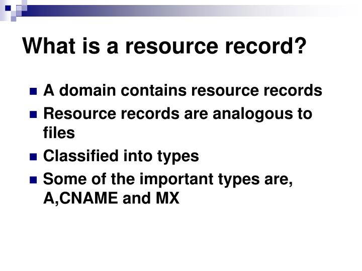 What is a resource record?