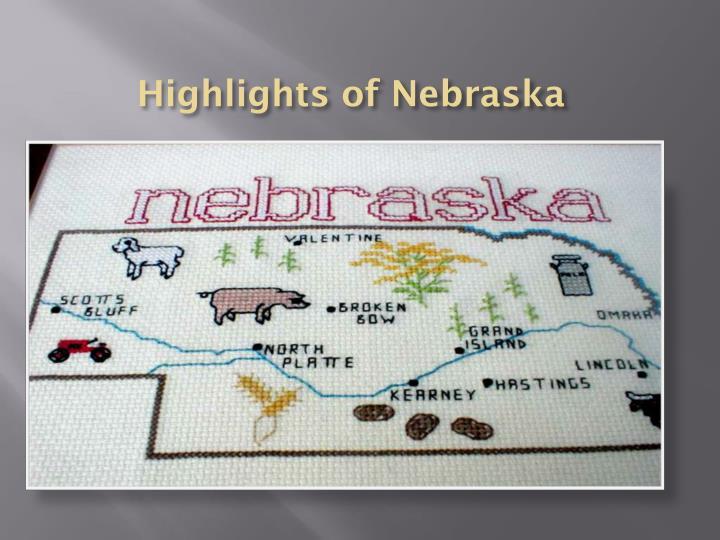 Highlights of Nebraska