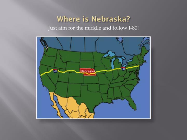Where is nebraska