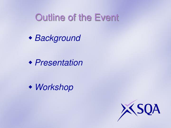 Outline of the Event