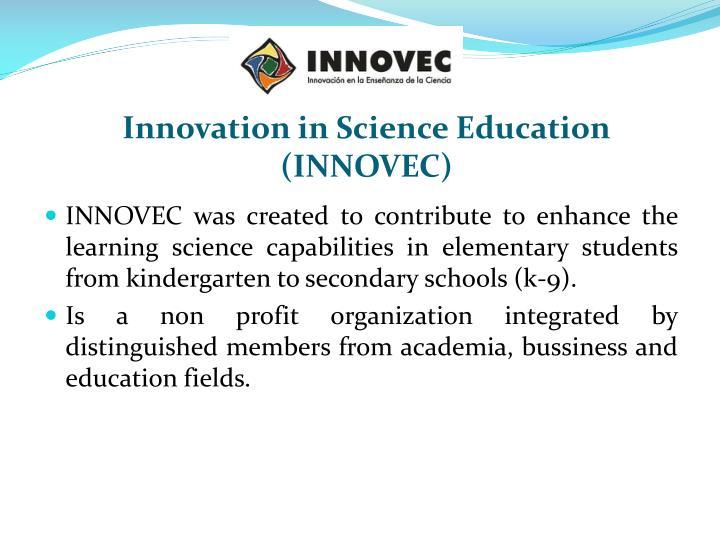 Innovation in science education innovec