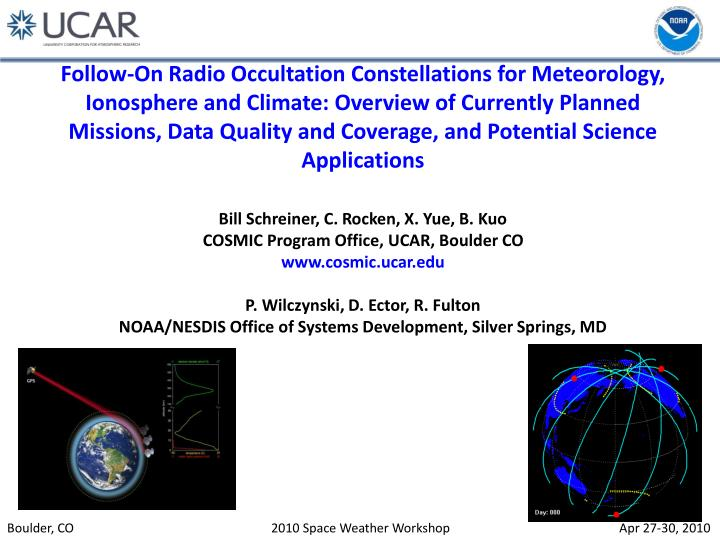 Follow-On Radio Occultation Constellations for Meteorology, Ionosphere and Climate: Overview of Curr...
