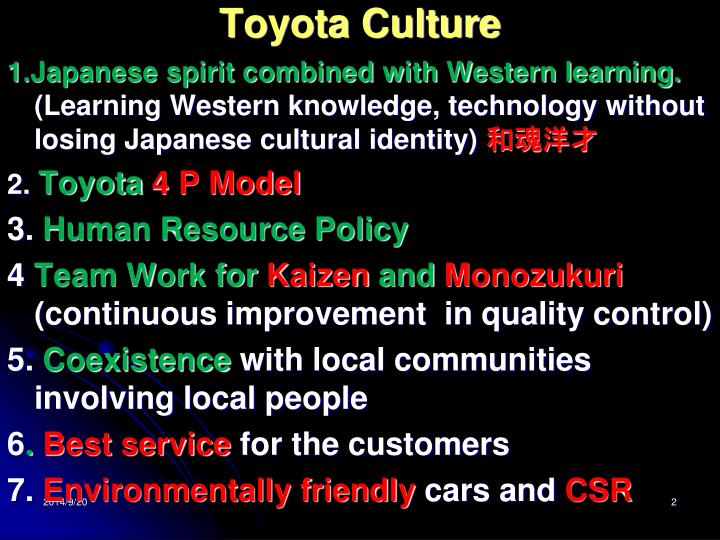 the toyotas culture Watch live as the toyota chief takes to capitol hill to answer questions see his  testimony at 1 pm et wednesday on cnn, cnncom and the.