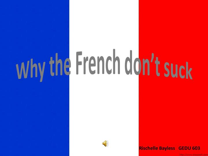 Image result for The French don't suck