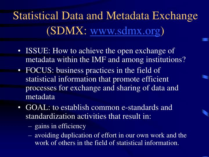 Statistical Data and Metadata Exchange (SDMX:
