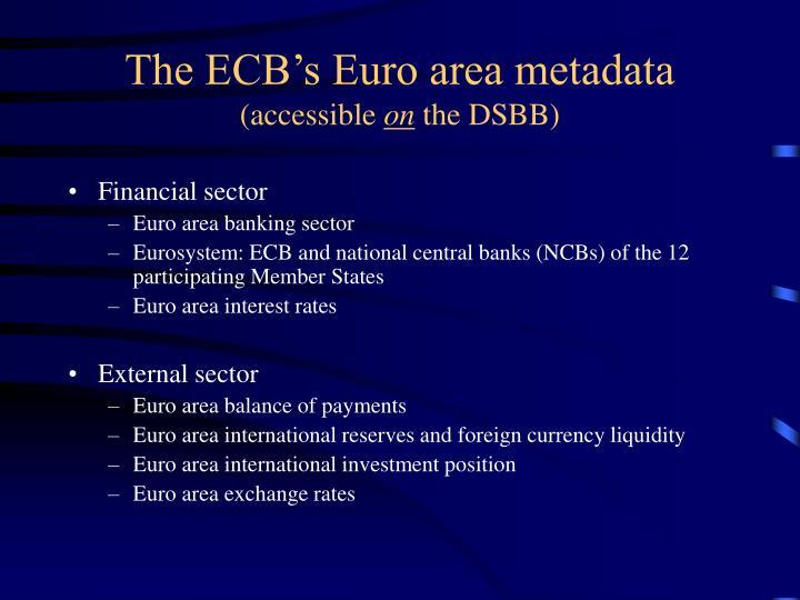 The ECB's Euro area metadata
