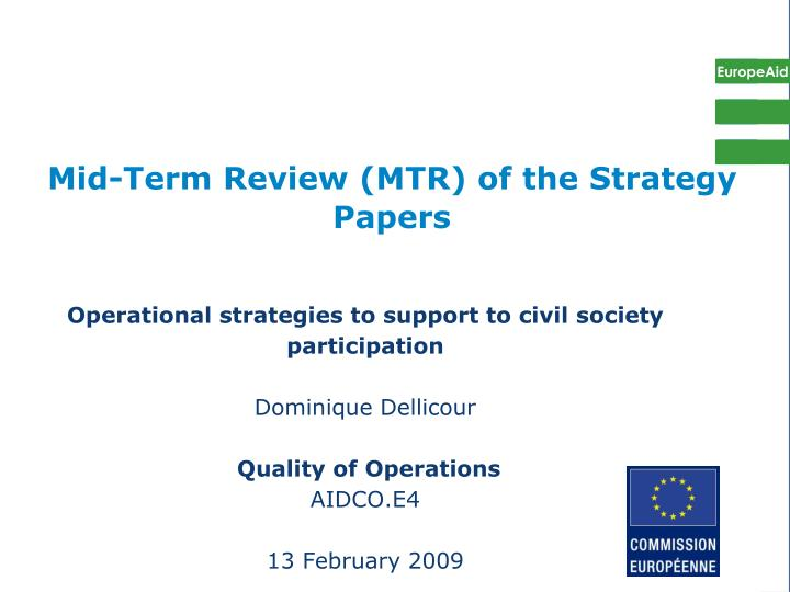 Mid term review mtr of the strategy papers