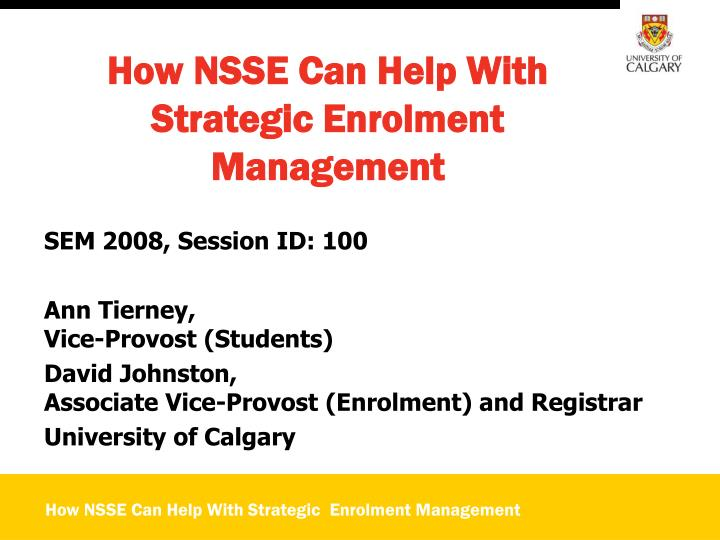 how nsse can help with strategic enrolment management n.